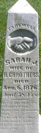 CHROTHERS, SARAH J. - Madison County, Ohio | SARAH J. CHROTHERS - Ohio Gravestone Photos