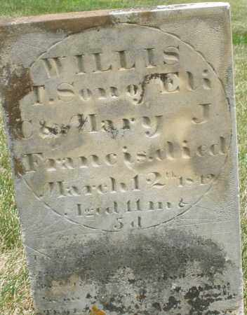 FRANCIS, WILLIS T. - Madison County, Ohio | WILLIS T. FRANCIS - Ohio Gravestone Photos