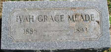 MEADE, IVAH GRACE - Madison County, Ohio | IVAH GRACE MEADE - Ohio Gravestone Photos