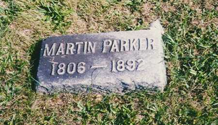 PARKER, MARTIN - Madison County, Ohio | MARTIN PARKER - Ohio Gravestone Photos