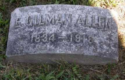ALLEN, E. GILMAN - Marion County, Ohio | E. GILMAN ALLEN - Ohio Gravestone Photos