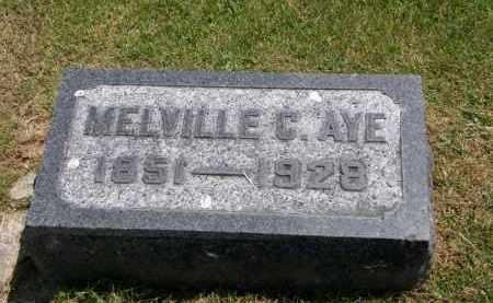 AYE, MELVILLE C. - Marion County, Ohio | MELVILLE C. AYE - Ohio Gravestone Photos