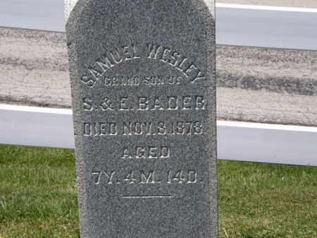 BADER, SAMUEL WESLEY - Marion County, Ohio | SAMUEL WESLEY BADER - Ohio Gravestone Photos