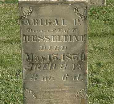 HESSELTINE, ABIGAL P. - Marion County, Ohio | ABIGAL P. HESSELTINE - Ohio Gravestone Photos