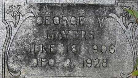 MAYERS, GEORGE V. - Marion County, Ohio | GEORGE V. MAYERS - Ohio Gravestone Photos