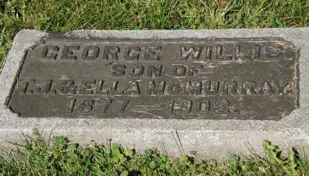 MCMURRAY, GEORGE WILLIS - Marion County, Ohio | GEORGE WILLIS MCMURRAY - Ohio Gravestone Photos