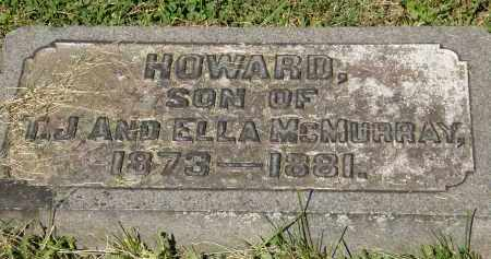 MCMURRAY, HOWARD - Marion County, Ohio | HOWARD MCMURRAY - Ohio Gravestone Photos