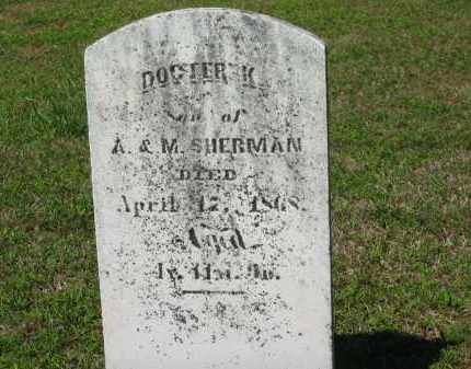 SHERMAN, DOCTER K. - Marion County, Ohio | DOCTER K. SHERMAN - Ohio Gravestone Photos