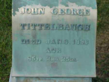 TITTLEBAUGH, JOHN GEORGE - Marion County, Ohio | JOHN GEORGE TITTLEBAUGH - Ohio Gravestone Photos