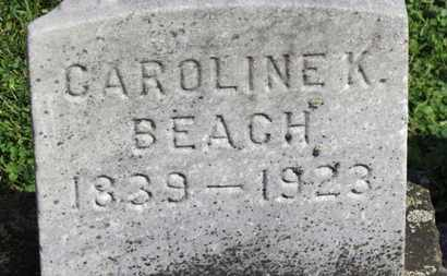 BEACH, CAROLINE K. - Medina County, Ohio | CAROLINE K. BEACH - Ohio Gravestone Photos