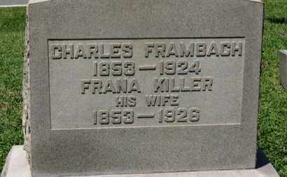 KILLER FRAMBACH, FRANA - Medina County, Ohio | FRANA KILLER FRAMBACH - Ohio Gravestone Photos