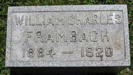 FRAMBACH, WILLIAM CHARLES - Medina County, Ohio | WILLIAM CHARLES FRAMBACH - Ohio Gravestone Photos