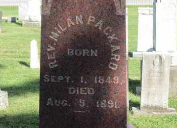 PACKARD, MILAN - Medina County, Ohio | MILAN PACKARD - Ohio Gravestone Photos