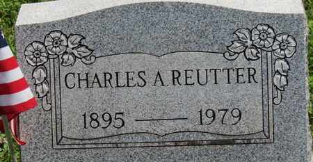 REUTTER, CHARLES A. - Medina County, Ohio | CHARLES A. REUTTER - Ohio Gravestone Photos