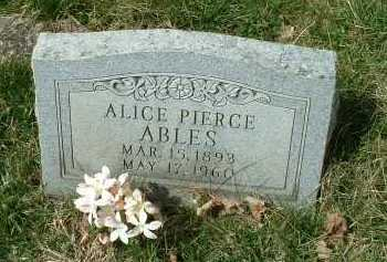 PIERCE ABLES, ALICE - Meigs County, Ohio | ALICE PIERCE ABLES - Ohio Gravestone Photos