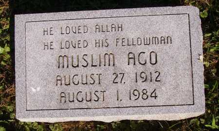AGO, MUSLIM - Meigs County, Ohio | MUSLIM AGO - Ohio Gravestone Photos