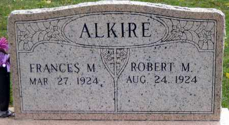 ALKIRE, ROBERT MARTIN - Meigs County, Ohio | ROBERT MARTIN ALKIRE - Ohio Gravestone Photos