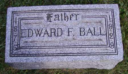 BALL, EDWARD FRANCIS - Meigs County, Ohio | EDWARD FRANCIS BALL - Ohio Gravestone Photos