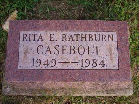 RATHBURN CASEBOLT, RITA E. - Meigs County, Ohio | RITA E. RATHBURN CASEBOLT - Ohio Gravestone Photos