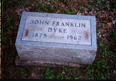 DYKE, JOHN FRANKLIN - Meigs County, Ohio | JOHN FRANKLIN DYKE - Ohio Gravestone Photos