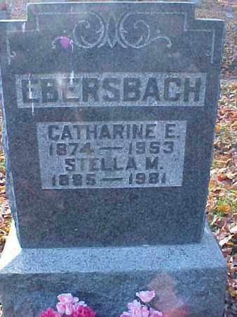 EBERSBACH, CATHARINE E. - Meigs County, Ohio | CATHARINE E. EBERSBACH - Ohio Gravestone Photos