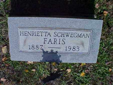 SCHWEGMAN FARIS, HENRIETTA - Meigs County, Ohio | HENRIETTA SCHWEGMAN FARIS - Ohio Gravestone Photos