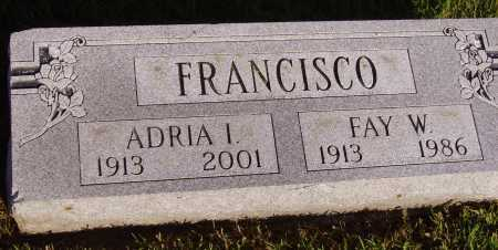 FRANCISCO, ADRIA I. - Meigs County, Ohio | ADRIA I. FRANCISCO - Ohio Gravestone Photos
