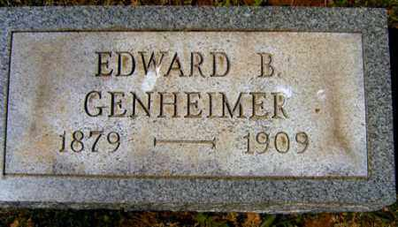 GENHEIMER, EDWARD B. - Meigs County, Ohio | EDWARD B. GENHEIMER - Ohio Gravestone Photos