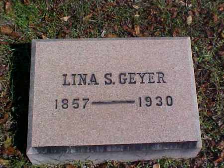 GEYER, LINA S. - Meigs County, Ohio | LINA S. GEYER - Ohio Gravestone Photos