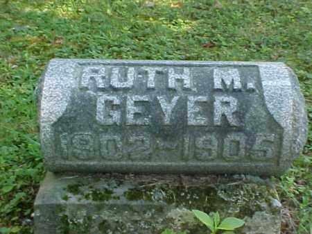 GEYER, RUTH M. - Meigs County, Ohio | RUTH M. GEYER - Ohio Gravestone Photos