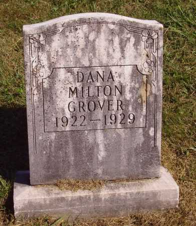 GROVER, DANA MILTON - Meigs County, Ohio | DANA MILTON GROVER - Ohio Gravestone Photos