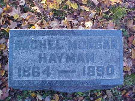 MORGAN HAYMAN, RACHEL - Meigs County, Ohio | RACHEL MORGAN HAYMAN - Ohio Gravestone Photos