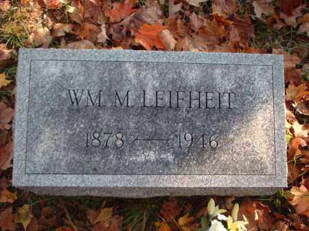 LEIFHEIT, WM. M. - Meigs County, Ohio | WM. M. LEIFHEIT - Ohio Gravestone Photos