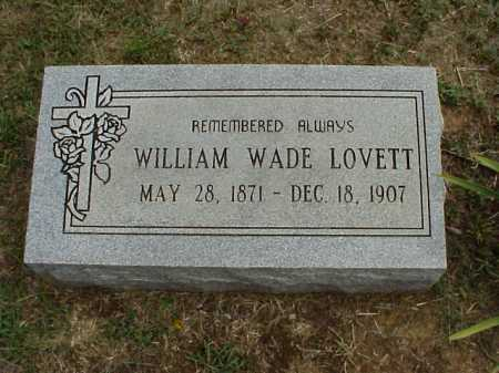 LOVETT, WILLIAM WADE - Meigs County, Ohio | WILLIAM WADE LOVETT - Ohio Gravestone Photos
