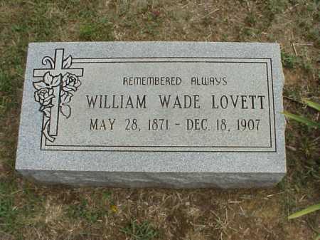 LOVETT, WILLIAM WADE - Meigs County, Ohio | WILLIAM WADE LOVETT - Ohio Gravestone Photos