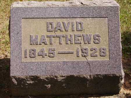 MATTHEWS, DAVID - Meigs County, Ohio | DAVID MATTHEWS - Ohio Gravestone Photos
