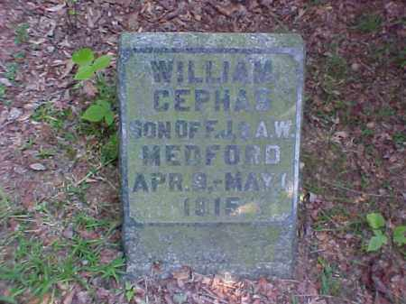 MEDFORD, WILLIAM CEPHAS - Meigs County, Ohio | WILLIAM CEPHAS MEDFORD - Ohio Gravestone Photos