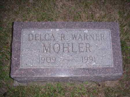 WARNER MOHLER, DELCA R. - Meigs County, Ohio | DELCA R. WARNER MOHLER - Ohio Gravestone Photos