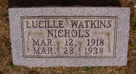 WATKINS NICHOLS, LUCILLE - Meigs County, Ohio | LUCILLE WATKINS NICHOLS - Ohio Gravestone Photos