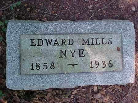 NYE, EDWARD MILLS - Meigs County, Ohio | EDWARD MILLS NYE - Ohio Gravestone Photos