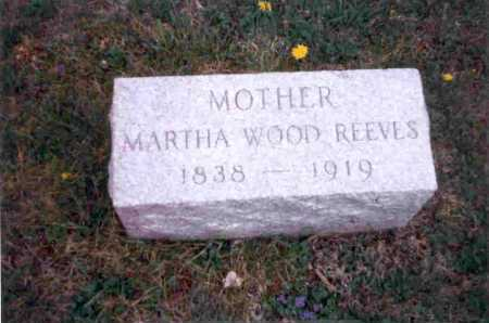 WOOD REEVES, MARTHA - Meigs County, Ohio | MARTHA WOOD REEVES - Ohio Gravestone Photos