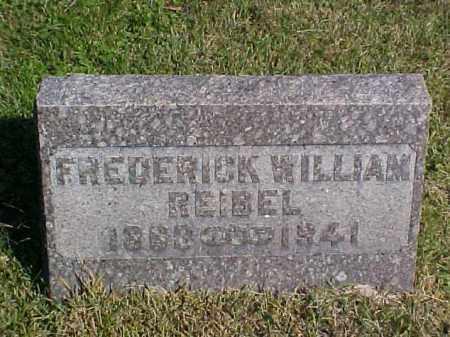 REIBEL, FREDERICK WILLIAM - Meigs County, Ohio | FREDERICK WILLIAM REIBEL - Ohio Gravestone Photos