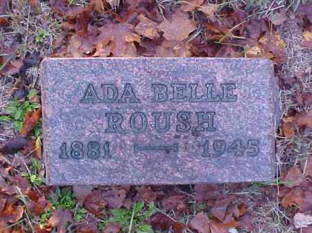 ROUSH, ADA BELLE - Meigs County, Ohio | ADA BELLE ROUSH - Ohio Gravestone Photos
