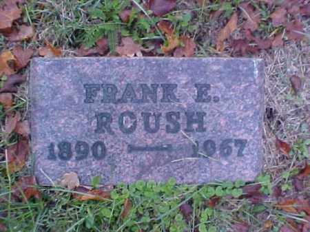 ROUSH, FRANK E. - Meigs County, Ohio | FRANK E. ROUSH - Ohio Gravestone Photos