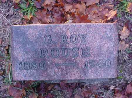 ROUSH, G. ROY - Meigs County, Ohio | G. ROY ROUSH - Ohio Gravestone Photos