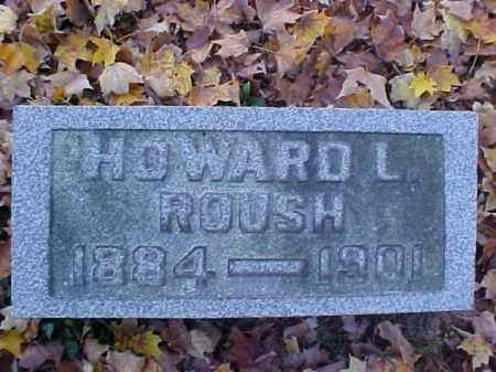 ROUSH, HOWARD L. - Meigs County, Ohio | HOWARD L. ROUSH - Ohio Gravestone Photos