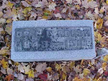 ROUSH, LAFAYETTE, DR. - Meigs County, Ohio | LAFAYETTE, DR. ROUSH - Ohio Gravestone Photos