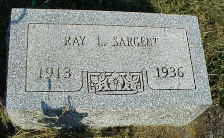 SARGENT, RAY L. - Meigs County, Ohio | RAY L. SARGENT - Ohio Gravestone Photos