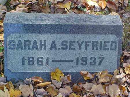 SEYFRIED, SARAH A. - Meigs County, Ohio | SARAH A. SEYFRIED - Ohio Gravestone Photos