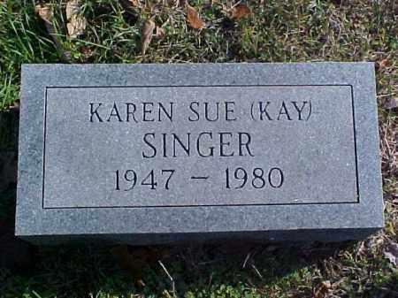SINGER, KAREN SUE (KAY) - Meigs County, Ohio | KAREN SUE (KAY) SINGER - Ohio Gravestone Photos